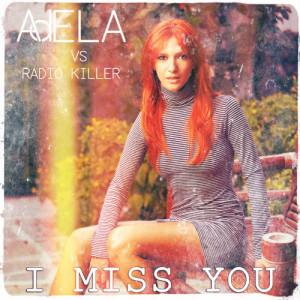 Radio Killer的專輯I Miss You - Single