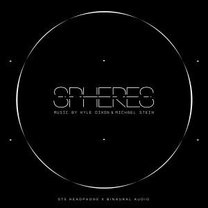 Album Spheres: Dts Headphone X Binaural Audio (Original Score) from Kyle Dixon