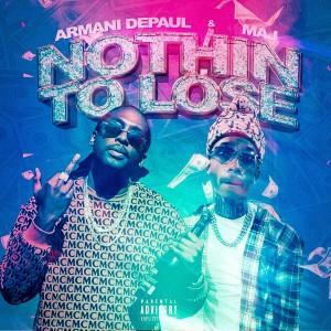 Album Nothin to Lose (Explicit) from Armani DePaul