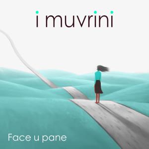 I Muvrini的專輯Face U Pane (Elle fait du pain)