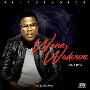 Album Wena Wedvwa (Explicit) from SphaDevoice