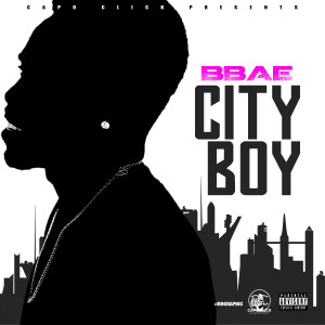 Album City Boy (Explicit) from Bbae