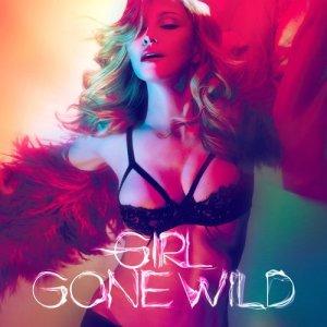 收聽Madonna的Girl Gone Wild歌詞歌曲