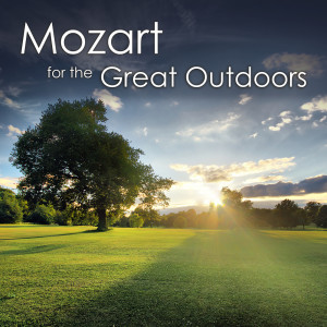Mozart的專輯Mozart for the Great Outdoors