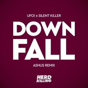 Album Downfall (Ashus Remix) from UFO!