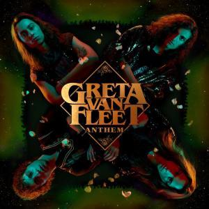 Album Anthem from Greta Van Fleet