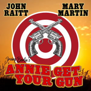 Album Annie Get Your Gun (TV Soundtrack Recording) from Mary Martin