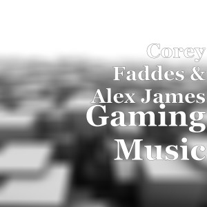 Listen to Gaming Music song with lyrics from Corey Faddes