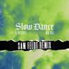 AJ Mitchell Album Slow Dance (Sam Feldt Remix) Mp3 Download