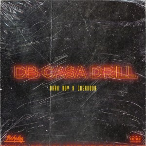 Casanova的專輯DB Casa Drill (Explicit)