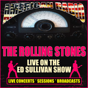 The Rolling Stones的專輯Live On The Ed Sullivan Show