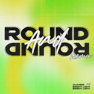 Bright Light Bright Light的專輯Round and Round (Bright Light Bright Light Remix)