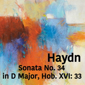 Album Haydn Sonata No. 34 in D Major, Hob. XVI: 33 from Joseph Alenin