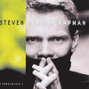 Speechless 1999 Steven Curtis Chapman