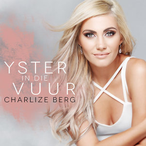 Album Yster In Die Vuur from Charlize Berg