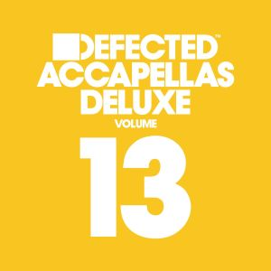 Album Defected Accapellas Deluxe Volume 13 from Various Artists