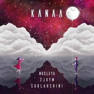 Album Kanaa from Nucleya