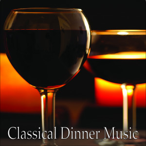 Album Classical Dinner Music from Classical Dinner Music Orchestra
