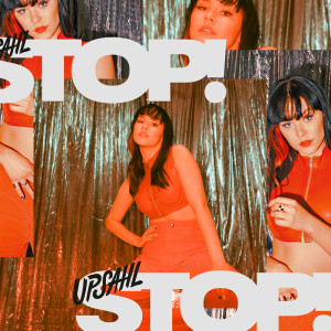 Listen to Stop! song with lyrics from Upsahl