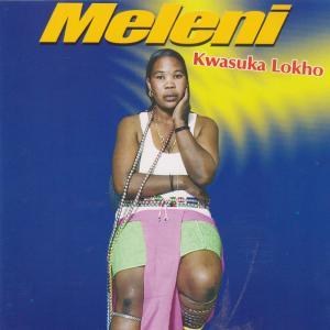 Album Kwasuka Lokho from Meleni