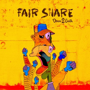 Album Fair Share - Single (Explicit) from Down 2 Earth