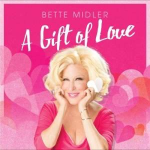 Bette Midler的專輯A Gift of Love