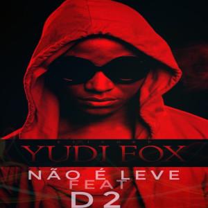 Album Não é Leve from Yudi Fox