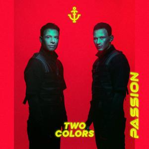 twocolors的專輯Passion