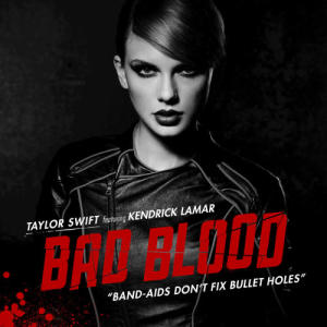 Listen to Bad Blood song with lyrics from Taylor Swift
