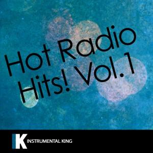 Instrumental King的專輯Hot Radio Hits!, Vol. 1