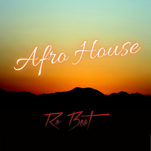 Album Afro House from Ro Beat