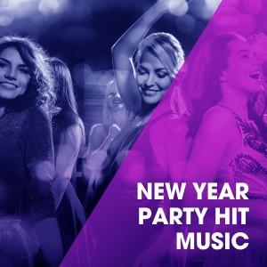 Ultimate Party Jams的專輯New Year Party Hit Music