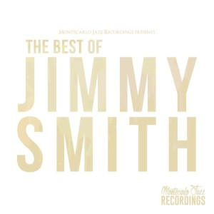 Jimmy Smith的專輯The Best of Jimmy Smith