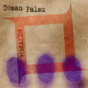 Album Teman Palsu from Kotak