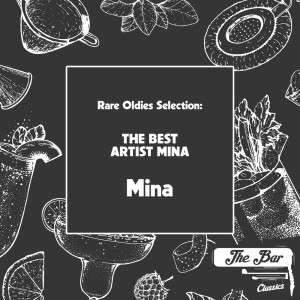 Rare Oldies Selection: The Best Artist Mina