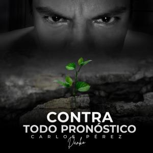 Album Contra Todo Pronostico from Carlos Perez