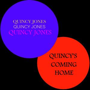 Quincy Jones的專輯Quincy's Coming Home