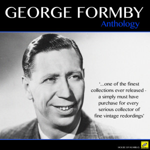 Album George Formby - Anthology from George Formby