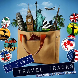 Album 20 Tasty Travel Tracks from World In Union