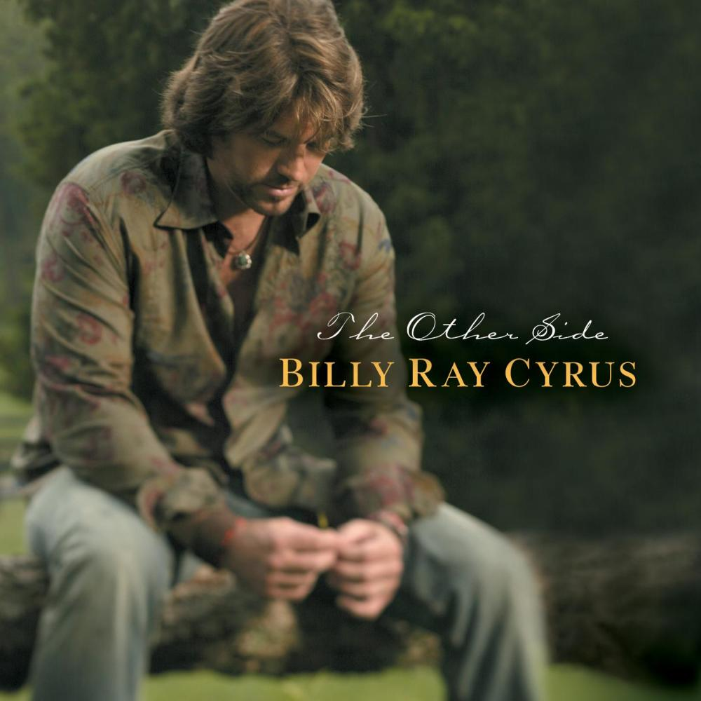 I Love You This Much (album version) 2003 Billy Ray Cyrus