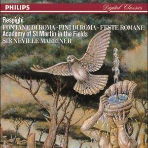 Album Respighi: Pines of Rome/Fountains of Rome/Roman Festivals from Academy of St Martin-in-the-Fields Chorus