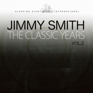 Jimmy Smith的專輯The Classic Years, Vol. 2