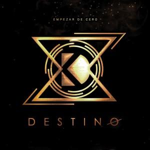 Album Empezar de Cero from Destino