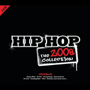 Various Artists的專輯Hip Hop The 2008 Collection