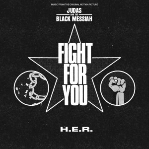 "Album Fight For You (From the Original Motion Picture ""Judas and the Black Messiah"") from H.E.R."