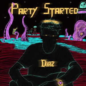 Album Party Started from Diaz