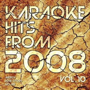 Ameritz Countdown Karaoke的專輯Karaoke Hits from 2008, Vol. 10