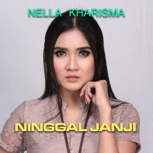 Album Ninggal Janji from Nella Kharisma