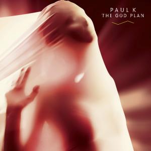 Album The God Plan from Paul K