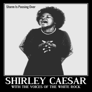 Album Storm Is Passing Over from Shirley Caesar